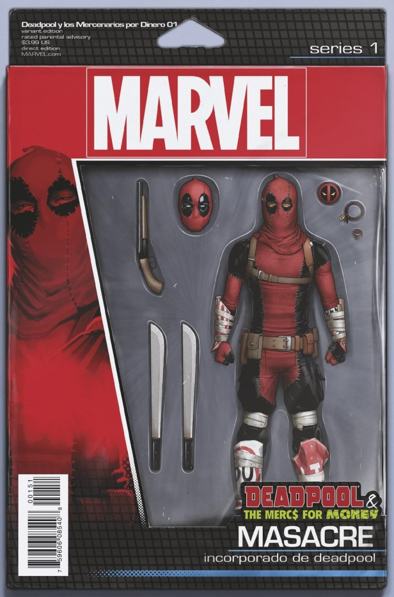 Deadpool And The Mercs For Money #1 (Cover C John Tyler Christopher Action Figure Variant)